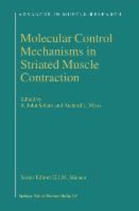 Molecular Control Mechanisms in Striated Muscle Contraction
