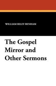 The Gospel Mirror and Other Sermons