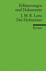 Der Hofmeister oder Vorurteile der Privaterziehung. Erläuterunge