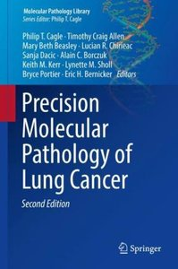 Precision Molecular Pathology of Lung Cancer
