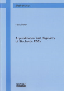 Approximation and Regularity of Stochastic PDEs