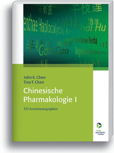 Chinesische Pharmakologie I