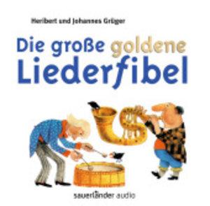 Die große goldene Liederfibel