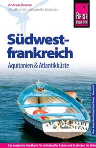Reise Know-How Südwestfrankreich - Aquitanien und Atlantikküste