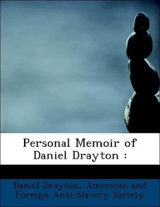 Personal Memoir of Daniel Drayton :