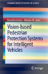 Vision-based Pedestrian Protection Systems for Intelligent Vehic