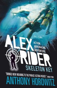 Alex Rider 03: Skeleton Key. 15th Anniversary Edition