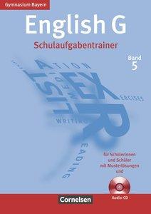 English G Bd. 5. Gymnasium Bayern. Schulaufgabentrainer