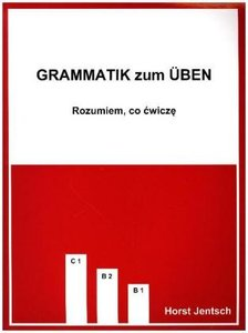 Grammatik zum Üben B1/C1
