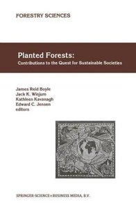 Planted Forests: Contributions to the Quest for Sustainable Soci