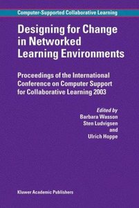 Designing for Change in Networked Learning Environments
