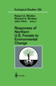 Responses of Northern U.S. Forests to Environmental Change