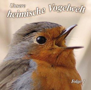 Unsere heimische Vogelwelt 1