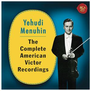Yehudi Menuhin-The Complete American Victor Reco