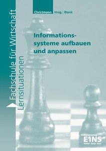 Informationssysteme aufbauen und anpassen. Arbeitsheft