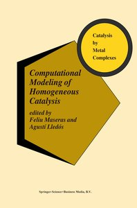 Computational Modeling of Homogeneous Catalysis