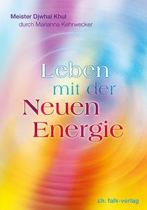 Leben mit der Neuen Energie