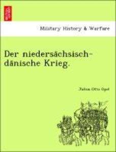 Der niedersa¨chsisch-da¨nische Krieg.