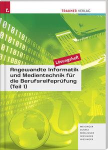 Angewandte Informatik und Medientechnik für die Berufsreifeprüfu