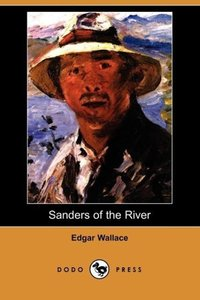 Sanders of the River (Dodo Press)