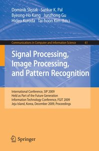 Signal Processing, Image Processing and Pattern Recognition,