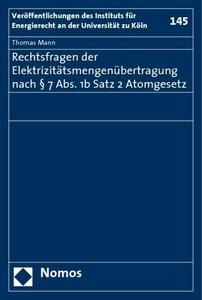 Rechtsfragen der Elektrizitätsmengenübertragung nach § 7 Abs. 1b