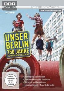Unser Berlin - 750 Jahre