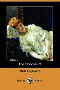 The Good Aunt (Dodo Press)