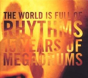 The World Is Full Of Rhythm