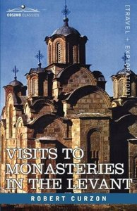 Visits to Monasteries in the Levant