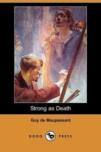 Strong as Death (Dodo Press)