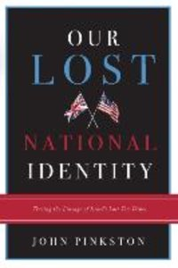 Our Lost National Identity