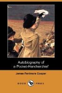 Autobiography of a Pocket-Handkerchief (Dodo Press)