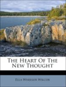The Heart Of The New Thought