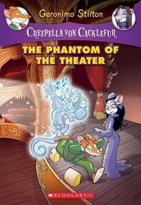 Creepella von Cacklefur 08. The Phantom of the Theater