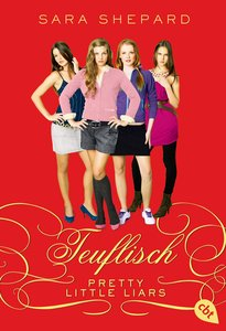 Pretty Little Liars 05 - Teuflisch