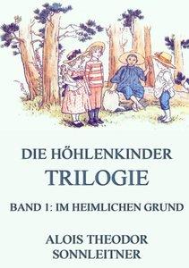Die Höhlenkinder-Trilogie, Band 1: Im heimlichen Grund