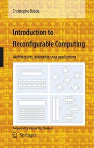 Introduction to Reconfigurable Computing