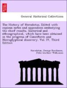 The History of Herodotus. Edited with copious notes and appendic
