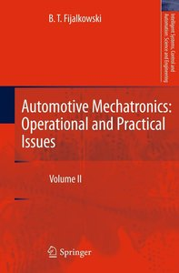 Automotive Mechatronics: Operational and Practical Issues