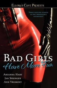 Bad Girls Have More Fun