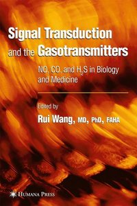 Signal Transduction and the Gasotransmitters