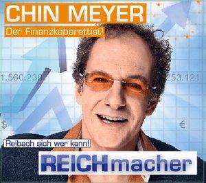 REICHmacher! Reibach Sich Wer Kann!