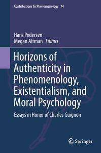 Horizons of Authenticity in Phenomenology, Existentialism, and M