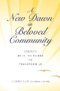 A New Dawn in Beloved Community