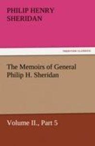 The Memoirs of General Philip H. Sheridan, Volume II., Part 5