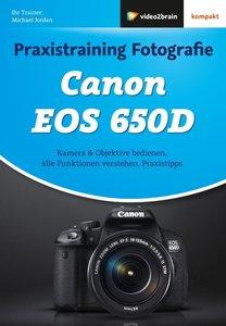 Praxistraining Fotografie - Canon EOS 650D
