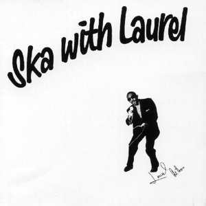Ska With Laurel (Expanded)