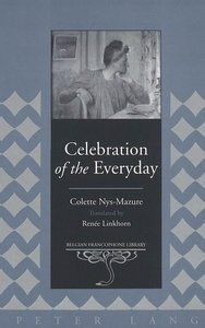 Celebration of the Everyday