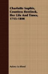 Charlotte Sophie, Countess Bentinck, Her Life And Times, 1715-18